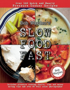 Bob Warden's Slow Food Fast