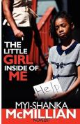 The Little Girl Inside of Me