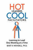 Hot Leaders Cool Facilitators