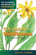 Colorado Wildflowers Montane Zone