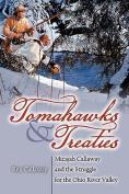 Tomahawks and Treaties