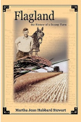 Flagland the History of a Swamp Farm