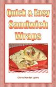 Quick & Easy Sandwich Wraps