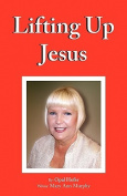 Lifting Up Jesus
