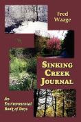 Sinking Creek Journal, an Environmental Book of Days
