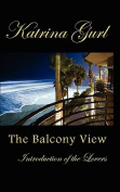 The Balcony View, Introduction of the Lovers