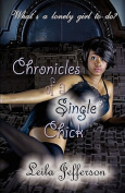 Chronicles of a Single Chick