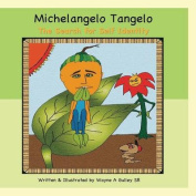 Michelangelo Tangelo - The Search for Self Identity