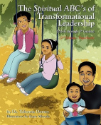 The Spiritual ABC's of Transformational Leadership