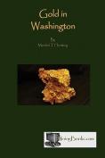 Gold in Washington
