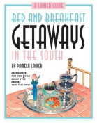Bed and Breakfast Getaways--In the South