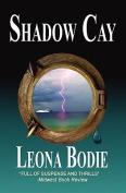 Shadow Cay
