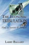 The Economic Tribulation
