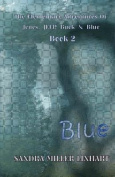 The Elementary Adventures of Jones, Jeep, Buck & Blue  : Blue Book 2
