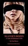 Slaver's Dozen- A Tale of Klitzman's Isle