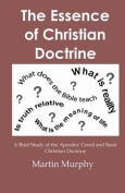 The Essence of Christian Doctrine
