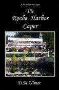 The Roche Harbor Caper