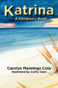 Katrina: A Children's Book