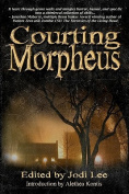 Courting Morpheus