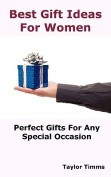 Best Gift Ideas For Women