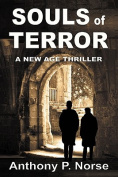 Souls of Terror - A New Age Thriller