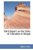 Third Report on the State of Education in Bengal