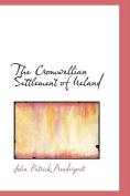 The Cromwellian Settlement of Ireland