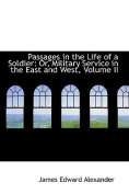 Passages in the Life of a Soldier