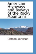 American Highways and Byways of the Rocky Mountains