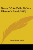 Notes Of An Exile To Van Dieman's Land