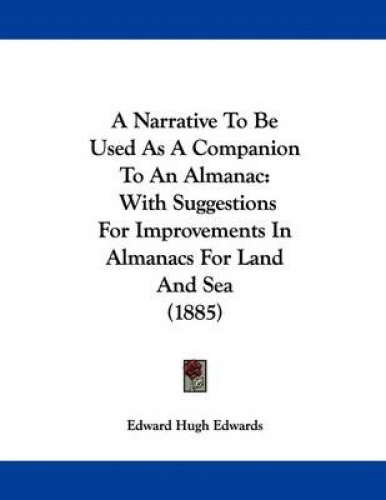 A-Narrative-to-Be-Used-as-a-Companion-to-an-Almanac-With-Suggestions-for-Improv