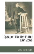 Eighteen Months in the War Zone