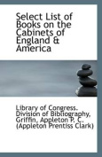 Select List of Books on the Cabinets of England & America