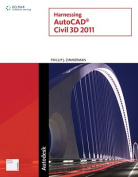Harnessing AutoCAD Civil 3D 2011