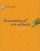 Le Cordon Bleu Cuisine Foundations [Spanish] [Spanish]