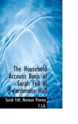 The Household Account Book of Sarah Fell of Swarthmoor Hall