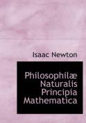 Philosophila Naturalis Principia Mathematica
