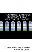 Christian Hatherley's Childhood