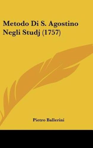 Metodo-Di-S-Agostino-Negli-Studj-1757-by-Pietro-Ballerini