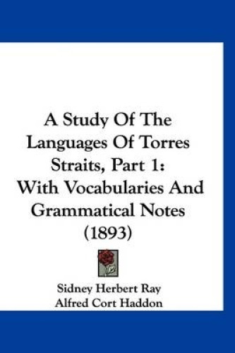 A-Study-of-the-Languages-of-Torres-Straits-Part-1-With-Vocabularies-and-Gramma