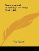 Preparation and Imbedding the Embryo Chick