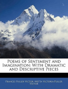 Poems of Sentiment and Imagination [FRE]