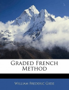 Graded French Method