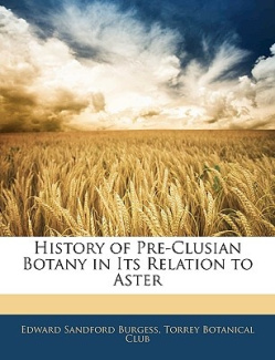 History of Pre-Clusian Botany in Its Relation to Aster