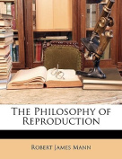 The Philosophy of Reproduction