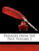 Passages from the Past, Volume 2