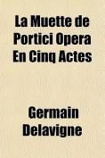 La Muette de Portici Opera En Cinq Actes [FRE]