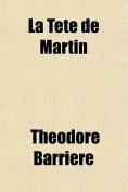 La Tete de Martin