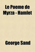 Le Poeme de Myrza - Hamlet [FRE]