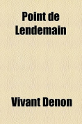 Point de Lendemain [FRE]